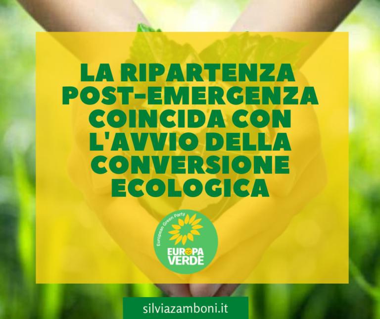 La ripartenza post-emergenza covid19 deve coincidere con l'avvio della conversione ecologica
