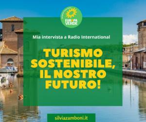 Il turismo sostenibile è il nostro futuro! Mia intervista a Radio International