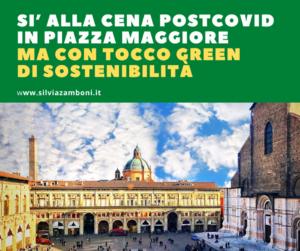"""CENA POSTCOVID IN PIAZZA MAGGIORE A BOLOGNA: AGGIUNGIAMO UN """"TOCCO"""" GREEN DI SOSTENIBILITÀ!"""
