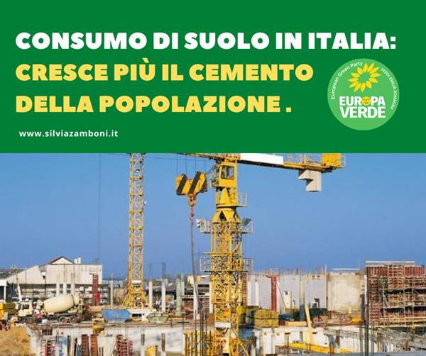 CONSUMO DI SUOLO IN ITALIA: CRESCE PIÙ IL CEMENTO  DELLA POPOLAZIONE