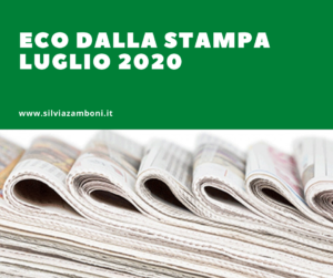 ECO DALLA STAMPA – LUGLIO 2020