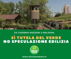 EX CASERMA MAZZONI A BOLOGNA: SÌ TUTELA DEL VERDE, NO SPECULAZIONE EDILIZIA