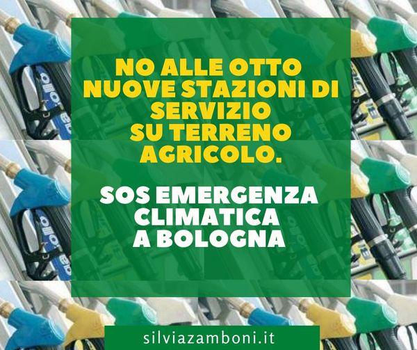 NO ALLE OTTO NUOVE STAZIONI DI SERVIZIO SU TERRENO AGRICOLO. SOS EMERGENZA CLIMATICA A BOLOGNA