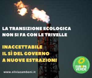 LA TRANSIZIONE ECOLOGICA NON SI FA CON LE TRIVELLE
