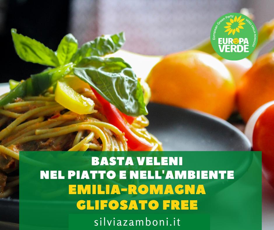 """Basta veleni nel piatto e nell'ambiente. Emilia-Romagna """"glifosato free"""""""