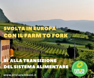 SVOLTA IN EUROPA CON IL FARM TO FORK: SÌ ALLA TRANSIZIONE DEL SISTEMA ALIMENTARE
